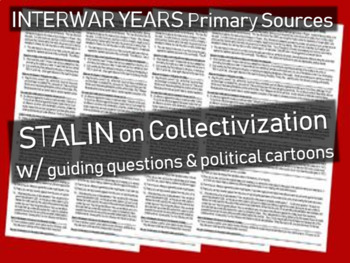 Joseph Stalin primary source on Collectivization (abridged w/ Document-based Qs)