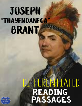 "Joseph ""Thayendanega"" Brant Differentiated Reading Passages for Joseph Brant"