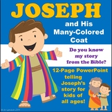 Joseph and His Many Colored Coat (PowerPoint of Bible Story)