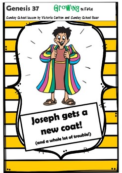 Joseph gets a new coat!  (and a whole lot of trouble!)