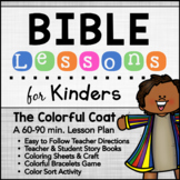 Joseph & the Colorful Coat - Bible Lesson for KINDERS AGES 5-6 Distance Learning