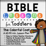Joseph & the Colorful Coat Bible Lesson for TODDLERS AGES 1-3 Distance Learning
