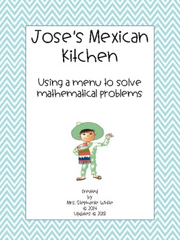 Jose's Mexican Kitchen: Using a Menu to Solve Decimal Word Problems