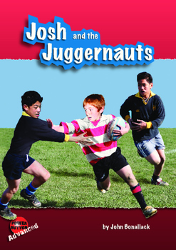 Josh and the Juggernauts – Easy reading mileage for reluctant reader boys