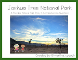 Joshua Tree National Park - National Park Story & Comprehension Questions