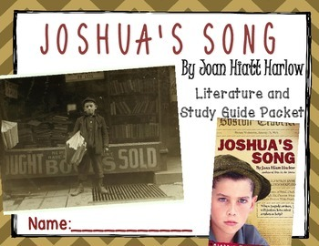 """Joshua's Song"" Novel Study- Immigration/Child Labor Primary Sources Included"