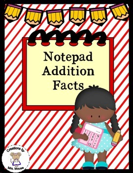 Math-Addition - Notepad Addition Facts