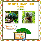 Jot Note Game to Improve Note Taking Skills- Lizards