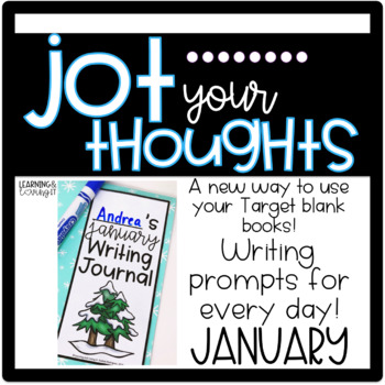Jot Your Thoughts-Journal Prompts for Blank Books January