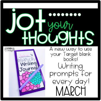 Jot Your Thoughts-Journal Prompts for Blank Books MARCH
