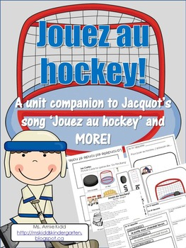 Jouez au hockey - French Activities for Jacquot's song and MORE!