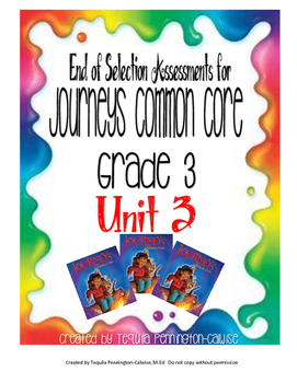 Journeys Common Core End of Selection Tests Grade 3, Unit 3