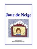 Jour de Neige (Snow Day Survey)
