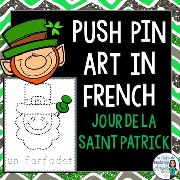 La Saint Patrick:  St Patrick's Day Pinning Pages in French