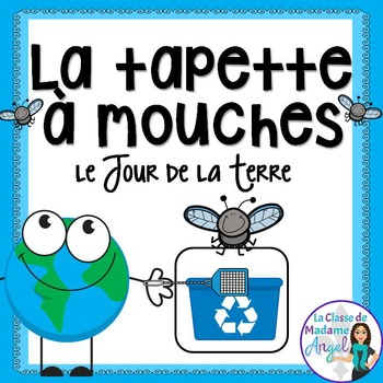 Jour de la Terre:  Earth Day Themed Game in French - La tapette à mouches