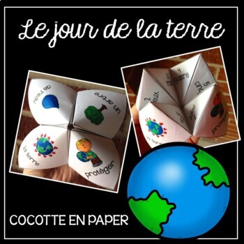 Jour de la Terre (French Earth Day Cootie Catcher) Cocotte