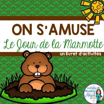 Jour de la marmotte:  Groundhog Day Activities in French