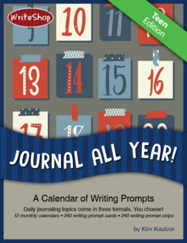 Journal All Year! Teen Writing Prompt Calendar