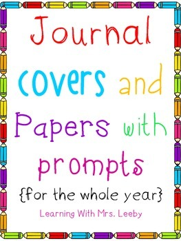 Journal Covers and Writing Pages or Class Books {for a whole year}