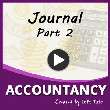 Journal Entries | Part 2 | Accountanacy