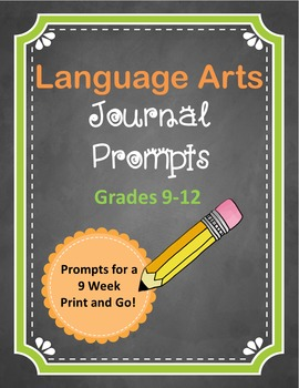 Journal Prompts for Language Arts- 9 Weeks