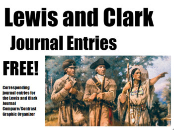FREE Primary Source Journal Entries Lewis & Clark (5-5-1804)-Middle/High School