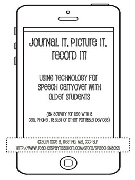 Journal It, Picture It, Record It: Speech Carryover for older students