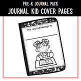 PreK Journal Pack - *EDITABLE* Journal Kid Cover Pages