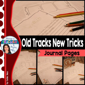 Journal Pages for the book Old Tracks New Tricks
