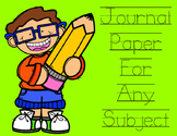 Journal Paper For Any Subject:  Handwriting Paper For Any Subject