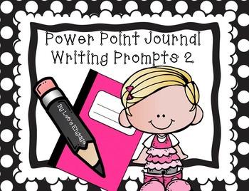 Journal Prompt Power Point Slides 2