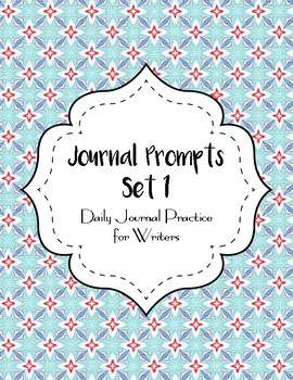 Journal Prompts - Set One - Intermediate Grade Level - {45 Printable Prompts}