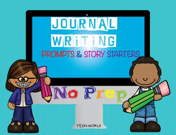 Journal Prompts and Story Starters