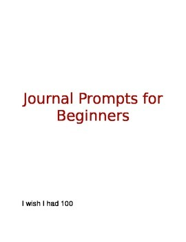 Journal Writing Prompts Part 1