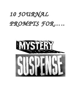 Journal Prompts for Mystery/Suspense Writing