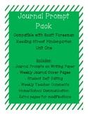 Journal Prompts for Reading Street Kindergarten - Unit One