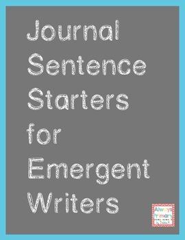 Journal Sentence Starters for Emergent Writers