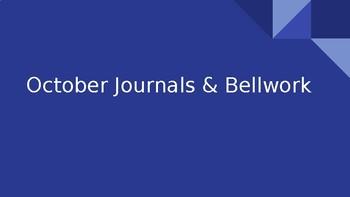 Journal Topics / Bellwork Ideas