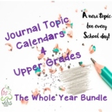 Journal Topics ; Writing ideas for the whole year upper grades