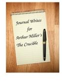 """Journal Writes for Arthur Miller's """"The Crucible"""""""