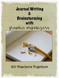 Journal Writing & Brainstorming: Graphic Organizers
