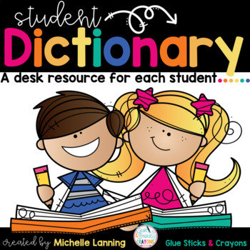 Student Dictionary - A writing Resource