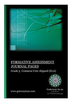 Journal Writing Grade 3 CCSS ELA  (Formative Assessment)