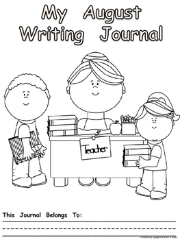 Journal Writing Pages/Booklet for the Month of August