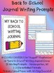 Monthly NO PREP Back to School August / September Journal Writing Prompts K 1