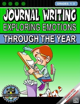 Journal Writing Prompts-Through The Year Exploring Feelings/Emotions NO-PREP
