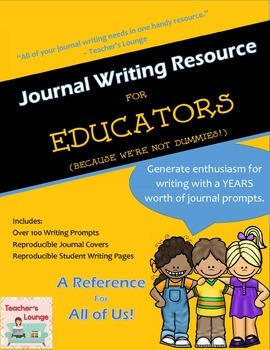 Journal Writing Prompts - A Resource for Educators