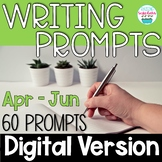 Journal Writing Prompts April May June Digital Distance Learning