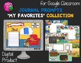 "Journal Writing Prompts ""My Favorites"" GOOGLE Drive Version"