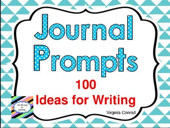 Journal Writing Task Card Prompts---100 in All